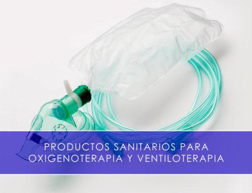 Productos sanitarios. Oxigenoterapia y ventiloterapia